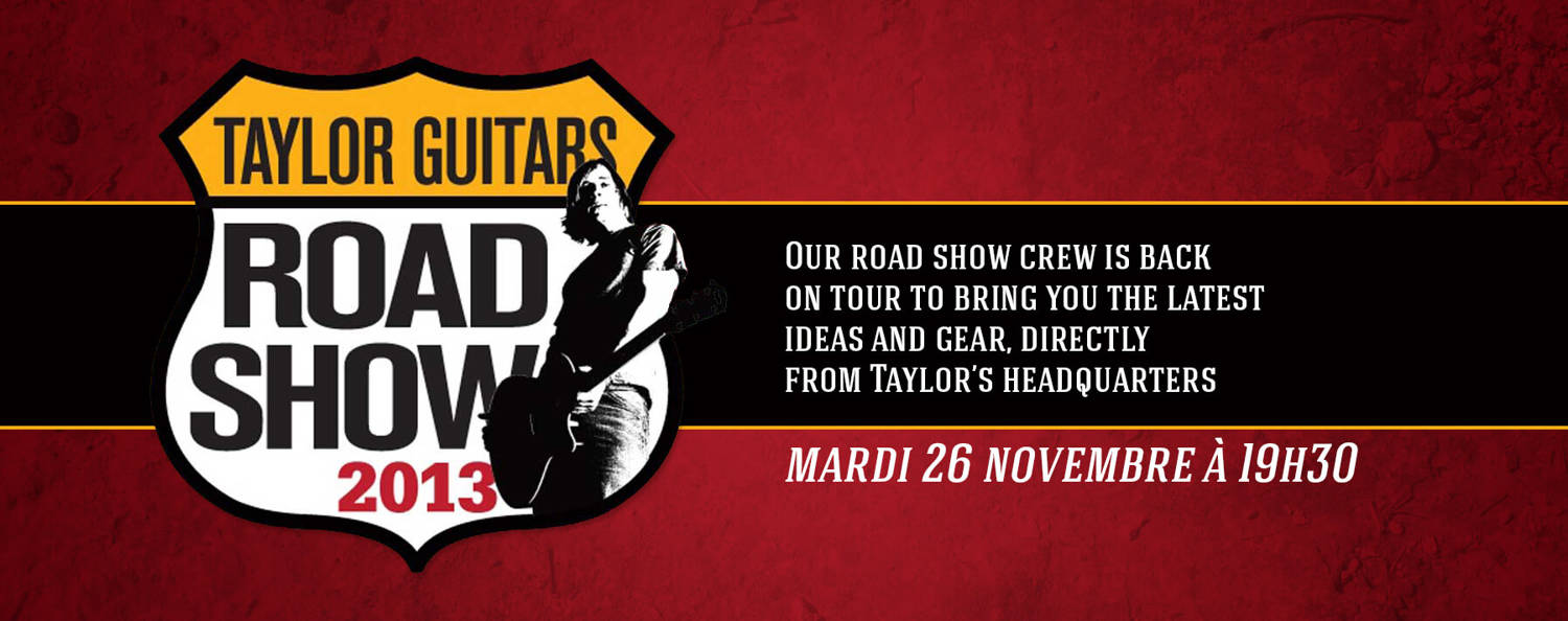 Taylor Road Show !