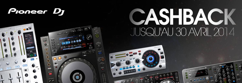 Pioneer DJ – Cashback 2014 !