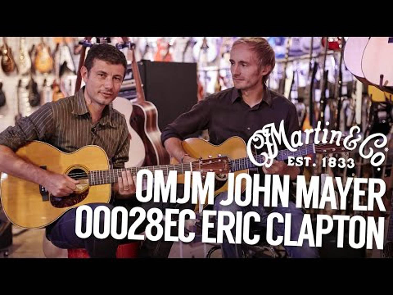Martin & Co – OMJM John Mayer and OOO28EC Eric Clapton