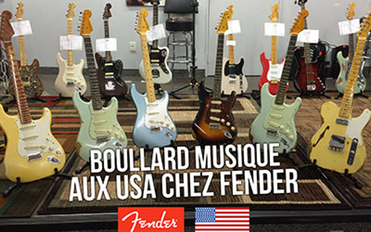 Visite de l'usine Fender et du Fender Custom Shop