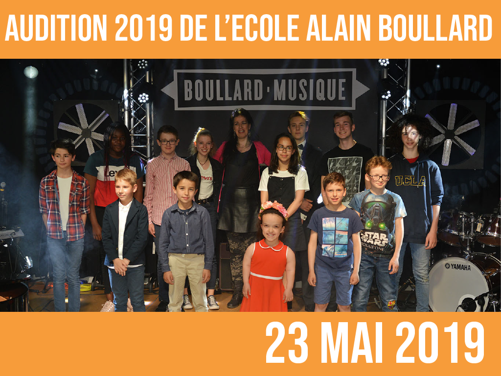 AUDITION 2019 DE L'ECOLE ALAIN BOULLARD