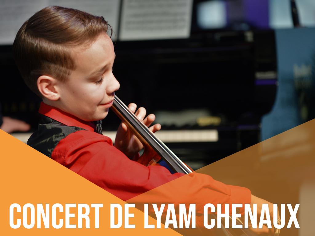 CONCERT DE LYAM CHENAUX