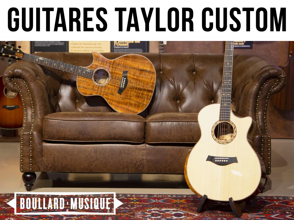 Guitares Taylor Custom