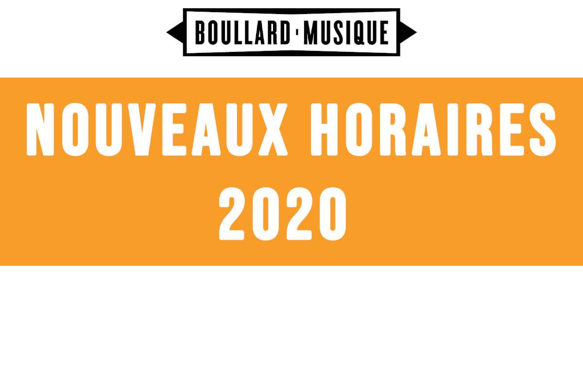 NOUVEAUX HORAIRES 2020