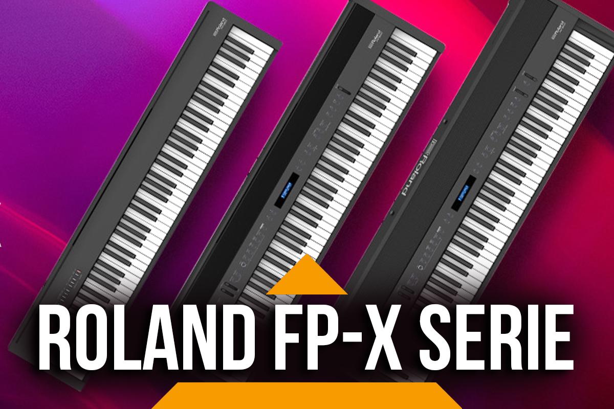 Série Roland FP-X