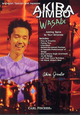 Akira Jimbo: Wasabi Adding Spice to Your Grooves (DVD) / Jimbo, Akira (Author) / Hudson Music
