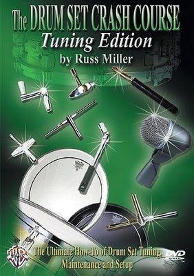 The Drum Set Crash Course: Tuning Edition / Miller, Russ (Artist) / Warner Bros
