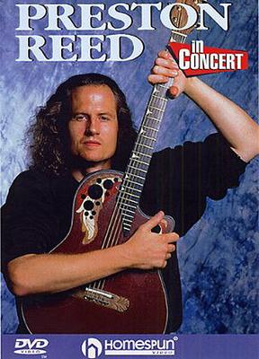 Preston Reed In Concert / Juber, Laurence (Artist); Reed, Preston (Artist) / Homespun