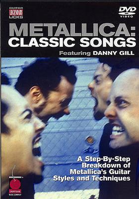 Metallica: Classic Songs (Guitar) / Gill, Danny (Author); Metallica (Artist) / Cherry Lane Music Company