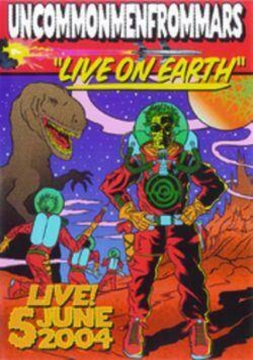 Live on the Earth / Uncommonmenfr / Wagram