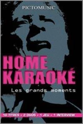 Les grands moments / Home Karaoké / Pictomusic
