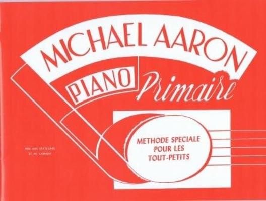 Piano primaire méthode spéciale pour les tout-petits / Aaron Michael / Alfred Publishing