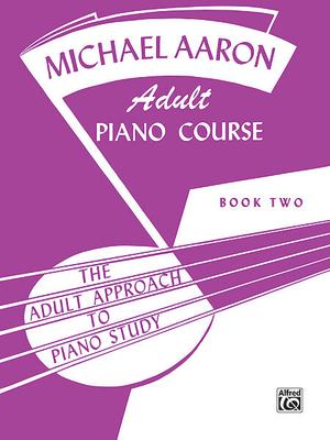 Michael Aaron: Méthode De Piano / Michael Aaron Adult Piano Course Book 2 / Aaron Michael / Belwin