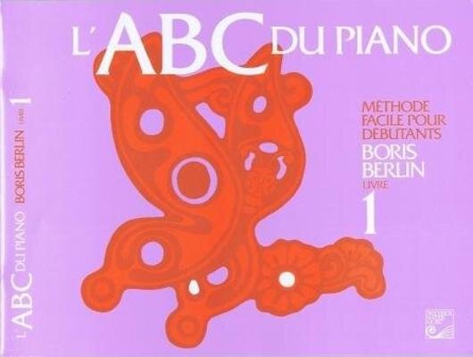 ABC du piano vol. 1 / Berlin Boris / Harris Music