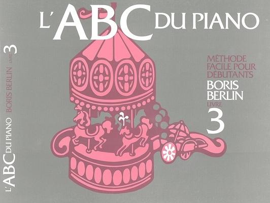 ABC du piano vol. 3 / Berlin Boris / Harris Music