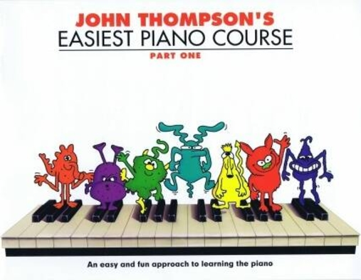 John Thompson's Easiest Piano Course 1 – Rev. Ed. / Thompson John (Author) / Wise Publications