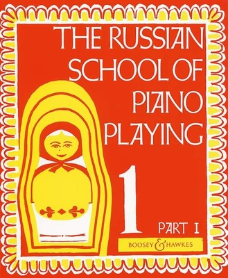 The Russian School of Piano Playing Vol. 1A    Klavier Buch  BH 100674 /  / Boosey and Hawkes
