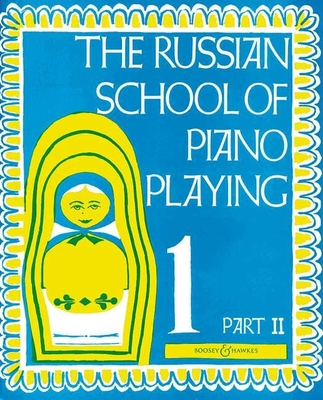 The Russian School of Piano Playing 1 part II    Klavier Buch Schule BH 101215 /  / Boosey and Hawkes