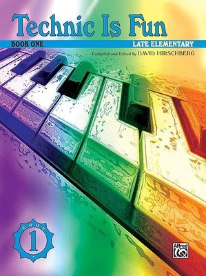 Technic is Fun 1 Late Elementary / Hirschberg David / Alfred Publishing