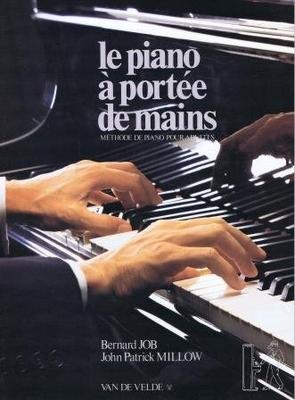 Le piano à portée de mains / Job Bernard/Millow / Van de Velde