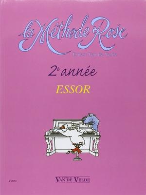 La méthode Rose 2ème / deuxième année / Essor du classique au moderne / Van de Velde Ernest / Van de Velde