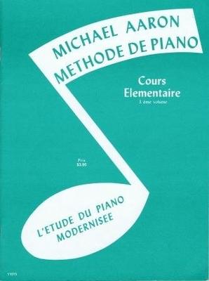 Michael Aaron: Méthode De Piano Cours Elémentaire Volume 3 (Edition Française) / Aaron Michael / Volonté & Co