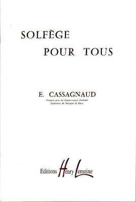 Solfège pour tous / Cassagnaud E. / Henry Lemoine