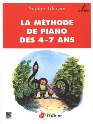 La méthode de piano des 4-7 ans / Allerme Sophie / Henry Lemoine