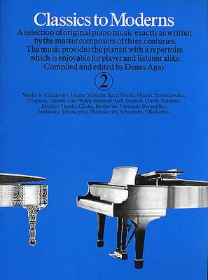Classics to moderns / Classics To Moderns Book 2 /  / Yorktown Music Press