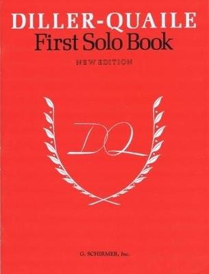 Diller-Quaile Piano Series First Solo Book /  / G. Schirmer