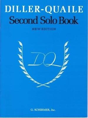 Diller-Quaile Piano Series Second Solo Book / Quaile, Elizabeth (Author); Diller, Angela (Author) / G. Schirmer