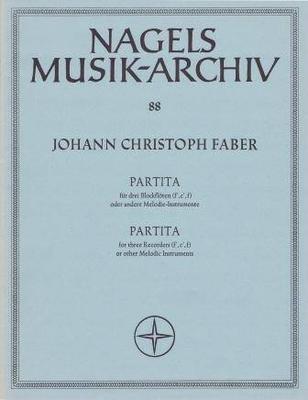 Partita / Faber Johann Christoph / Nagel