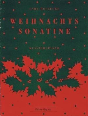 Weihnachts-Sonatine op. 251 no 3 / Reinecke Carl Heinrich / Hug