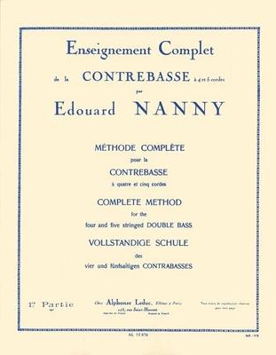 Méthode complète de contrebasse à 4-5 cordes vol. 1 / Nanny Edouard / Leduc