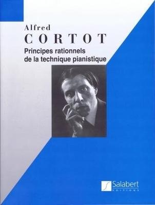 Principes rationnels de la technique pianistique Alfred Cortot / Alfred Cortot / Salabert