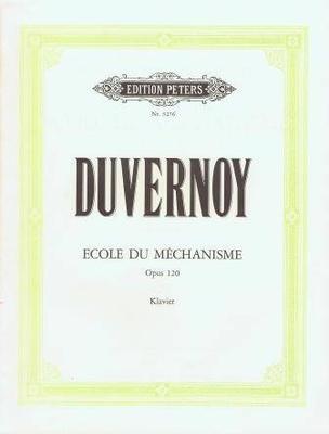 Ecole du mécanisme op. 120 / Duvernoy Jean Baptiste / Peters