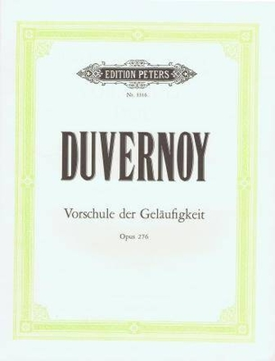 Vorschule der Geläufigkeit op. 276 / Duvernoy Jean Baptiste / Peters