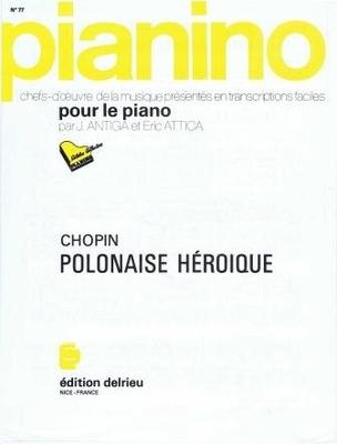 Pianino / Polonaise héroque (Pianino no 77) / Chopin Frédéric / Delrieu