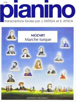 Pianino / Marche turque (Pianino no 14) Mozart Wolfgang Amadeus / Mozart Wolfgang Amadeus / Edition Delrieu