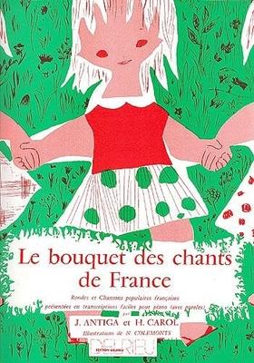 Le bouquet des chants de France /  / Delrieu