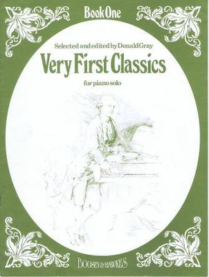 Very first classics vol. 1 / Gray Donald / Boosey & Hawkes