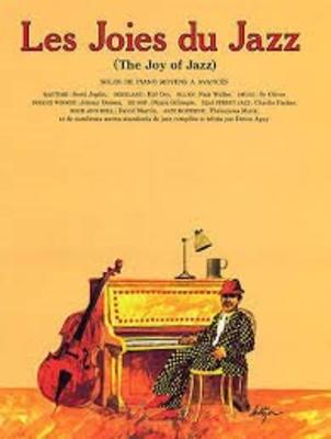 Les joies de / The Joy Of Jazz (French Edition) /  / Editions Musicales Françaises