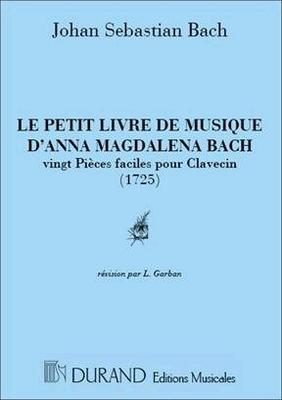 Le petit livre d'Anna Magdalena / Bach Jean Sébastien / Durand
