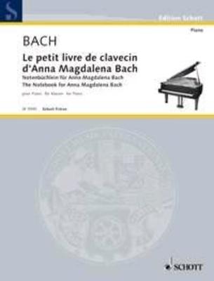 Le petit livre d'Anna Magdalena / Bach Jean Sébastien / Schott