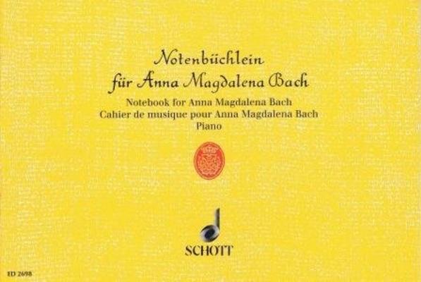 Notenbüchlein für Anna Magdalena / Bach Jean Sébastien / Schott