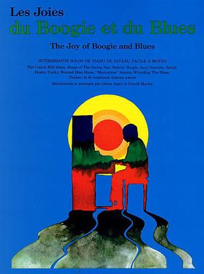 Les joies de / Les Joies Du Boogie Et Du Blues /  / Editions Musicales Françaises