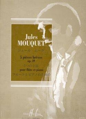5 pièces brèves Op. 39 / Mouquet Jules / Henry Lemoine