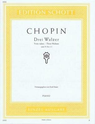 3 valses op. 70 no 1-3 / Chopin Frédéric / Schott