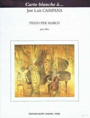 Pezzo per Marco / Campana José Luis / Henry Lemoine