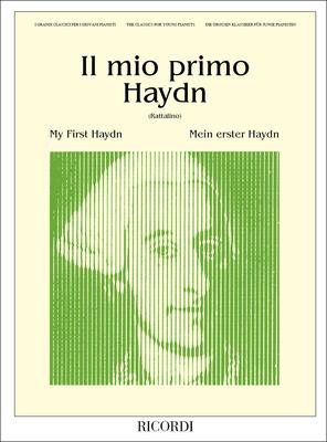 I grandi classici per i giovani pianisti. Pezzi facili per pianoforte. / Il Mio Primo Haydn Ed. P. Rattalino – 9 Pezzi Facili Per Pianoforte / Franz Joseph Haydn / Ricordi